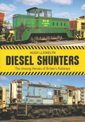 Diesel Shunters The Unsung Heroes of Britain's Railways