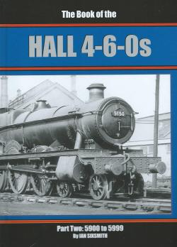 The Book of the Hall 4-6-0s Part Two: 5900 to 5999
