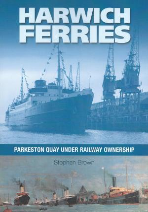 Harwich Ferries Parkeston Quay Under Railway Ownership
