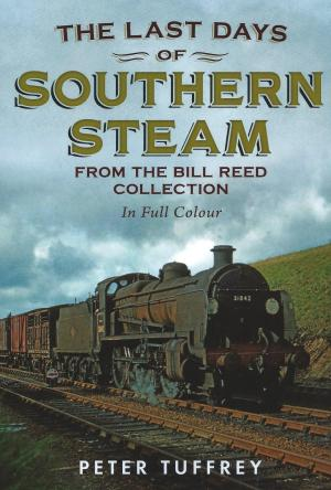 The Last Days of Southern Steam from the Bill Reed Collection