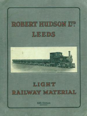 Robert Hudson Ltd Leeds Light Railway Material 1915 edition