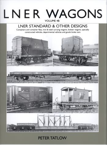 LNER Wagons Vol 4B Lner Standard and Other Designs