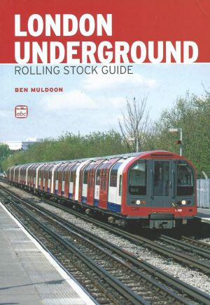 London Underground Rolling Stock Guide