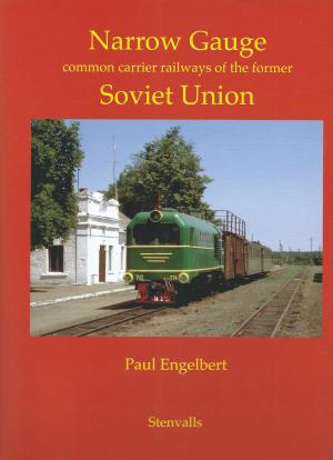 Narrow Gauge Common Carrier Railways of the Soviet Union