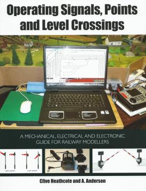 Operating Signals Points and Level Crossings