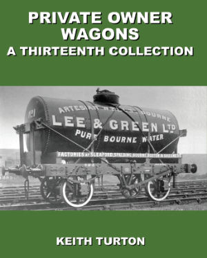 Private Owner Wagons A Thirteenth Collection