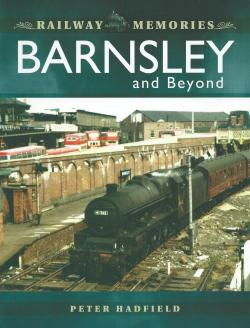 Railway Memories Barnsley and Beyond