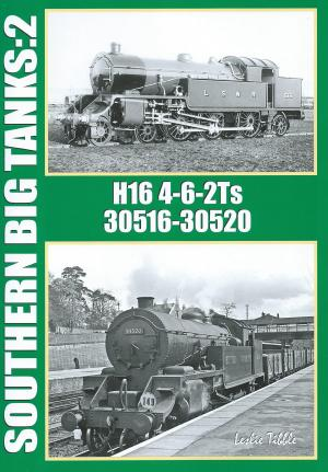 Southern Big Tanks:2 H16 4-6-2Ts 30516-30520