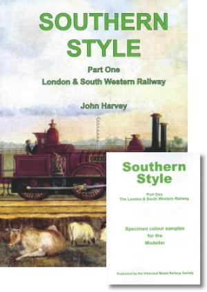 Southern Style Part One The London & South Western Railway includes Specimen Colour Samples for the Modeller