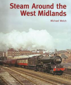 Steam Around the West Midlands