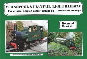 Welshpool & Llanfair Light Railway The original service years - 1903 to 56 16mm scale drwaings - includes photos of the originals