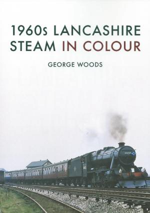 1960s Lancashire Steam in Colour