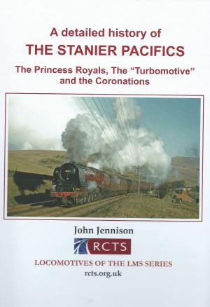 A Detailed History of The Stanier Pacifics The Princess Royals, The 'Turbomotive' and the Coronations