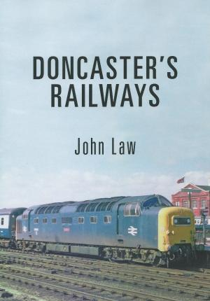 Doncaster's Railways