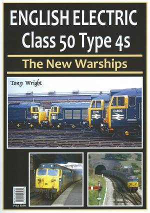 English Electric Class 50 Type 4s - The New Warships