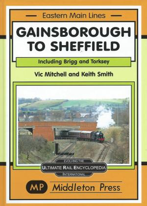 Gainsborough to Sheffield Including Brigg and Torksey