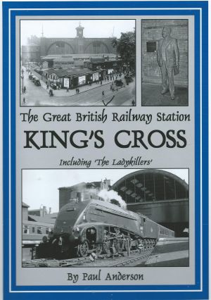 The Great British Railway Station King's Cross Including 'The Ladykillers'