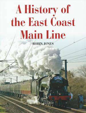 A History of the East Coast Main Line