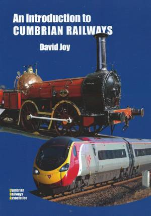 An introduction to Cumbrian Railways