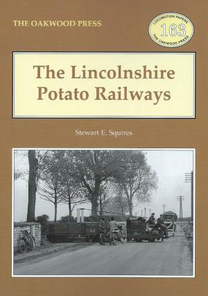 The Lincolnshire Potato Railways Revised Edition