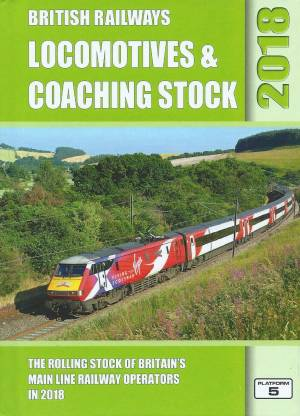 British Railways Locomotives and Coaching Stock 2018