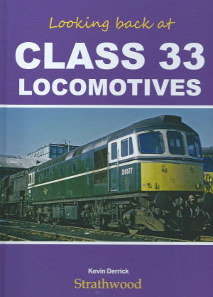 Looking Back at Class 33 Locomotives
