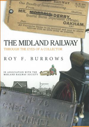 The Midland Railway Through The Eyes Of A Collector