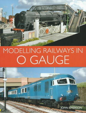 Modelling Railways in O Gauge