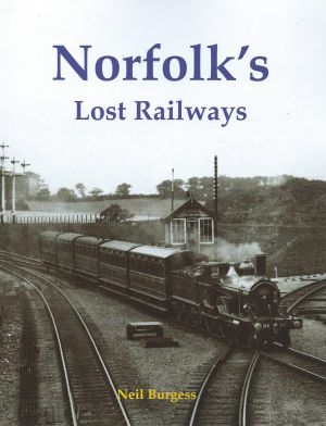 Norfolk's Lost Railways