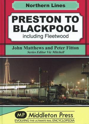 Preston to Blackpool Including Fleetwood