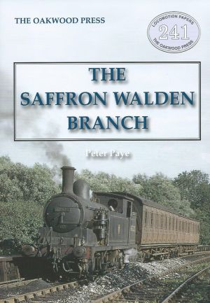 The Saffron Walden Branch New, Revised and Extended Edition