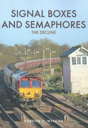 Signal Boxes And Semaphores The Decline