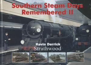 Southern Steam Days Remembered II