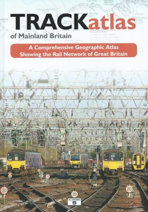 Track Atlas of Mainland Britain new Third Edition