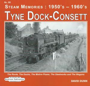Steam Memories 1950s - 1960s 95 Tyne Dock-Consett