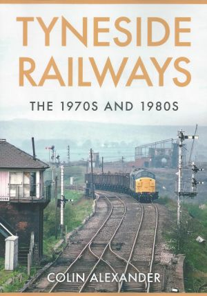 Tyneside Railways The 1970s and 1980s