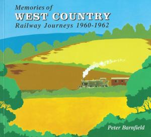 Memories of West Country Railway Journeys