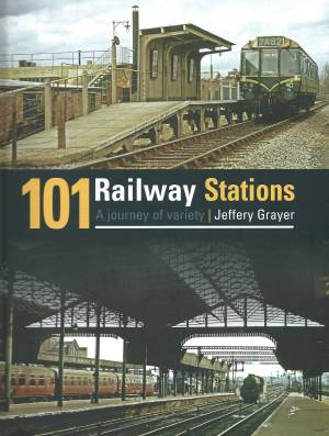 101 Railway Stations A Journey of Variety