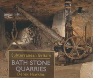Subterranean Britain Bath Stone Quarries