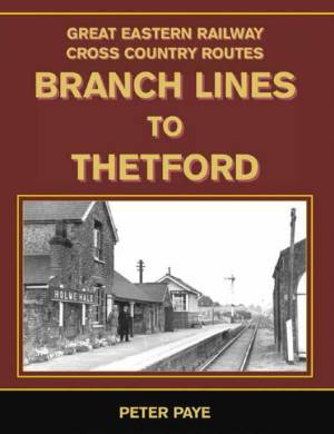 Branch Lines to Thetford