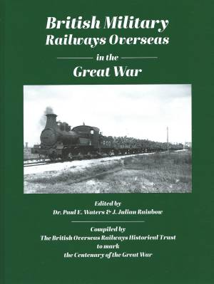 British Military Railways in the Great War