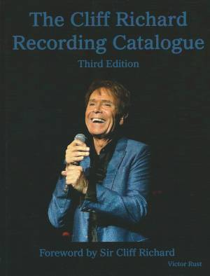 The Cliff Richard Recording Catalogue Third Edition