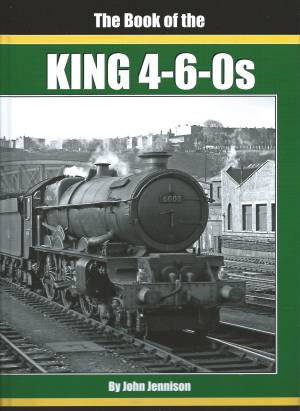 The Book of the King 4-6-0s