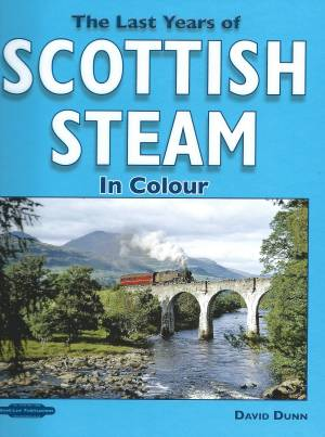 The Last Years of Scottish Steam