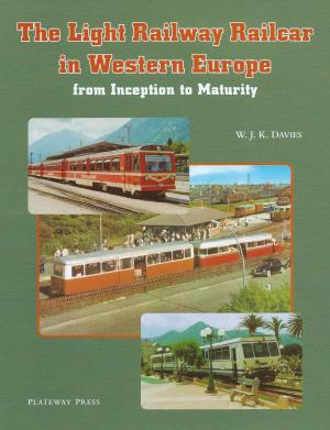 The Light Railway Railcar in Western Europe from Inception to Maturity