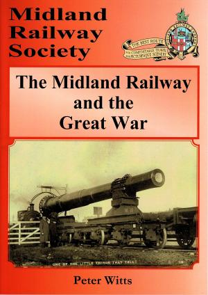 The Midland Railway and the Great War