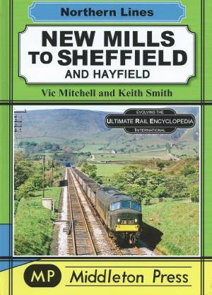 New Mills to Sheffield and Hayfield