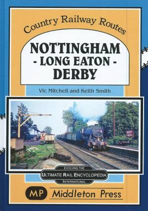 Nottingham - Long Eaton - Derby
