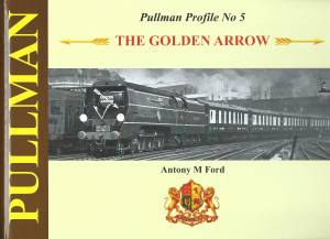 Pullman Profile No 5 The Golden Arrow