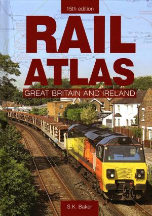 Rail Atlas Great Britain And Ireland 15th edition